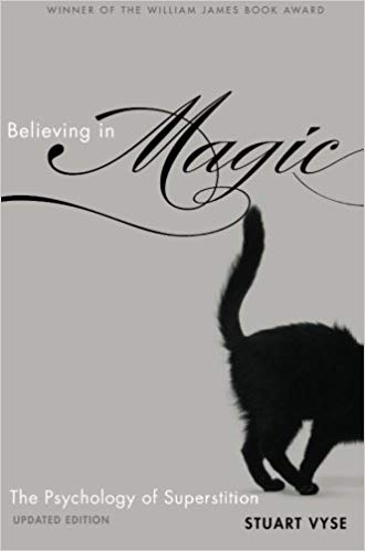 Believing in Magic: The Psychology of Superstition